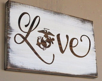 USMC Love - Wood Sign - Military Love Gift - Marine Corps Wife - Marine Corps Girlfriend - USMC Wife - USMC Girlfriend - Rustic Wooden Sign
