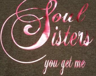 Soul Sisters, Best Friends, Parnters in Crime, Bestie, Girlfriends Shirts.
