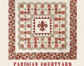 Parisian Courtyard Quilt Pattern by French General