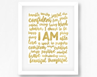 Positive Affirmations, Positive Quotes, I AM Affirmation, Gold Typography, Gold Quote, Gold Wall Art, Printable Quote, Word Art Print