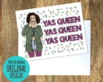 Yas Queen- Ilana, Broad City inspired card