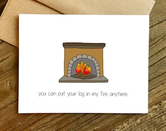 Anniversary Card - Love Card - Boyfriend Card - Log in My Fire.