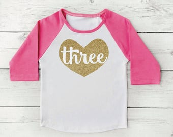 Three Year Old Birthday Outfit 3 Year Old Birthday Shirt Toddler Girl Raglan Shirt 3rd Birthday Shirt Glitter Gold Clothes 103