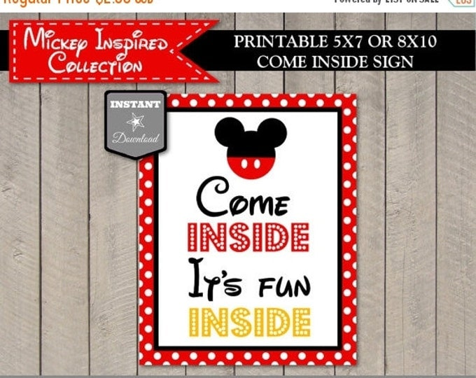 SALE INSTANT DOWNLOAD Printable Mouse Come Inside, It's Fun Inside Party Sign / 5x7 or 8x10 / Mouse Classic Collection / Item #1507