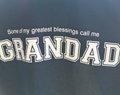 Grandad Tee, Grandparent Gifts, Greatest Blessing tees, Papa Shirt