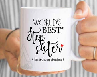 "gifts for step sisters, christmas gift ""World's best step sister"" funny coffee mug, birthday gift for step sister, wedding gift MU566"
