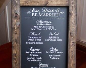 Eat, Drink, & Be Married Wedding Menu Wedding Chalkboard Easel Wedding Decor Rehearsal Decor Wood Wedding Sign Calligraphy Engagement Party