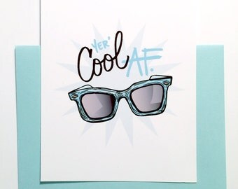 Yer' Cool A.F. Greeting Card