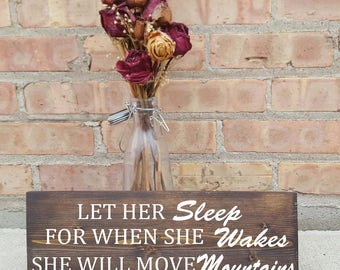 Let her sleep for when she wakes up she will move mountains, wood signs, home decor, nursery, childrens decor, girls room, rustic