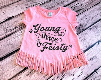Young Three & Feisty, Toddler Girl Shirt, Toddler Girl Birthday Shirt, 3rd Birthday Girl Third Birthday Shirt 3rd Birthday Outfit Cake Smash