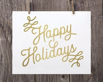 8x10 Christmas Signs, Christmas Printable Decor, Happy Holidays Printable, Christmas Print, Matte Faux Gold Modern Holiday Decor, Typography