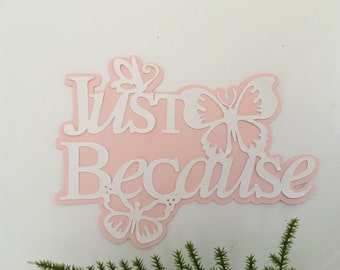 Die Cut Word Embellishment