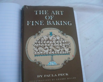 "Vintage antique recipe cookbook ""The Art of Fine Baking"" by Paula Peck Hardcover Cook Book"