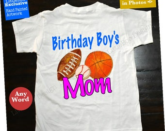 Sports birthday boy mom