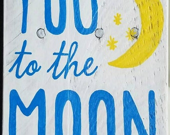 I love you to the moon and back pallet sign