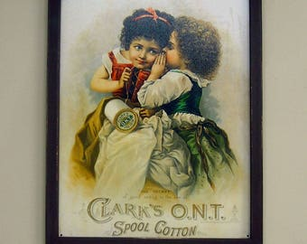 Wood Framed Reproduction Tin Sign, The Secret, Clark's O.N.T. Thread, sewing, two girls, 17 1/4 by 13 1/2 inches., Free Shipping