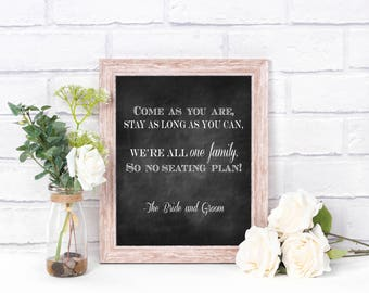 Come as you are - Wedding sign