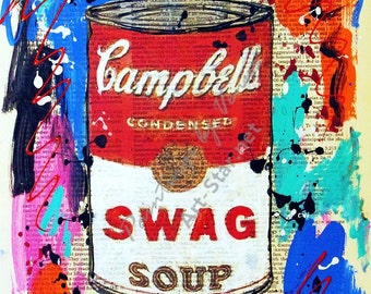 Hand Signed Swag Campbells Soup GICLEE ART PRINT Pop Art Graffiti Painting Limited Edition Numbered Warhol Mr Brainwash Style