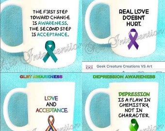 Awareness mugs - Depression, Anxiety, GLBT, Domestic abuse