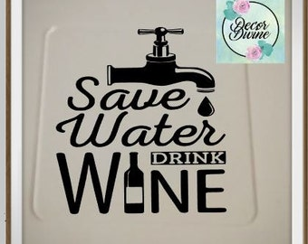 Save Water Drink Wine Coaster