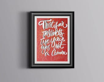Trust Your Instincts (Brush Pen Lettering Typography Poster)