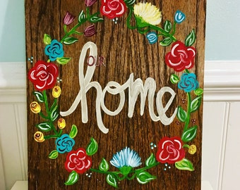 Our Home, handlettering, handpainted, wooden sign, floral decor, home decor, home sign, wooden home sign, flower sign, floral wreath