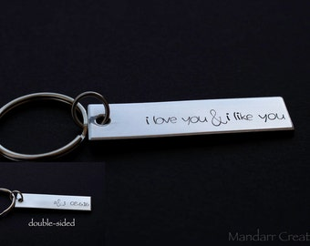 Double Sided Custom Keychain, I Love You and I Like You, Date and Initials, Anniversary Gift for Couples, Hand Stamped Aluminum, His Hers