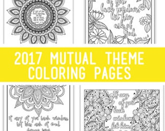 "Package of all four - 2017 Mutual Theme Coloring Pages 8.5""x11"""