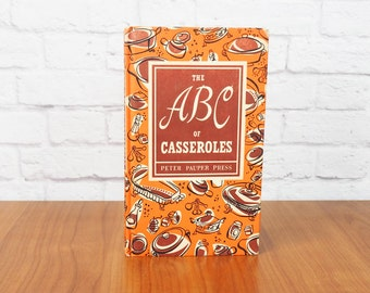 1950s Vintage Cookbook The ABC of Casseroles | Peter Pauper Press | Illustrated by Ruth McCrae