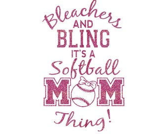 Bleachers and Bling Softball Mom Iron On Decal