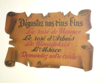 Old Large and charming French Hand painted wooden sign from a restaurant  Taste our fines wines  Ask for the wine list French wine vineyard