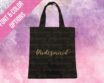 Bridesmaid Black Soft Canvas Tote -  Silver or Gold Glitter Text