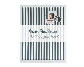 Fabric Magnetic Board / Denim Blue Stripes / Framed Bulletin Board / 10 Strong Magnets Included
