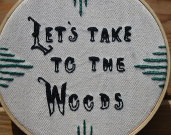 SALE Let's Take to the Woods Embroidery
