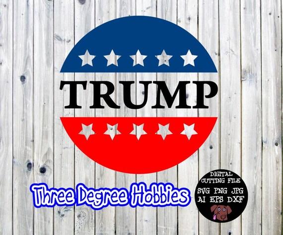 Trump Badge Digital Download Svg Dxf Eps Silhouette Studio