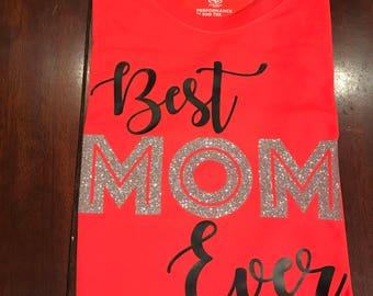 Best Mom Ever Tee