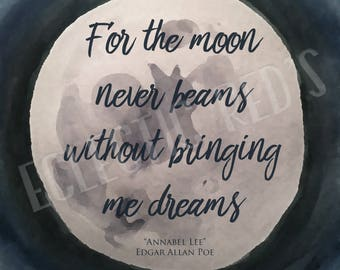 """for the moon never beams essay Annabel lee has 6,581 ratings and 275 """"for the moon never beams without bringing me dreams of the beautiful annabel lee and the stars never rise but i feel the."""