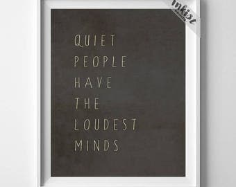 Quiet People Loudest Minds, Inspirational Quote, Stephen Hawking, Room Decor, Giclee Art, Typography Wall Art, 4th of July