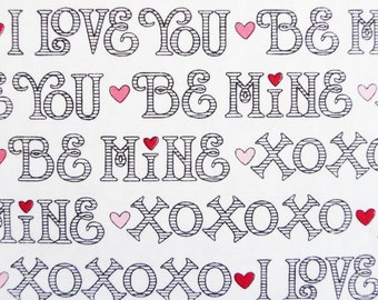 Valentine Words Fabric, I Love You 6291 Henry Glass, Be Mine, XOXO, Black & White Valentine Day Quilt Fabric, Cotton