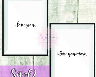 set of 2, i love you, i love you more, wall art, bedroom decor, home decor, couple art, art, sign, poster, typography