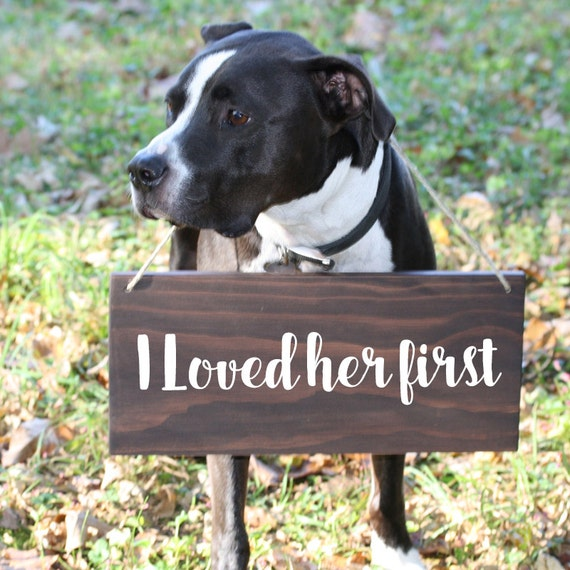 Wedding Signs For Dogs I Loved Her First Save the Date Sign