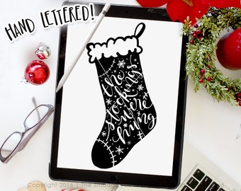 Christmas Stocking SVG Cut File, The Stockings Were Hung, Hand Lettered SVG, Christmas Printable, Silhouette, Cricut, Holiday Cut File