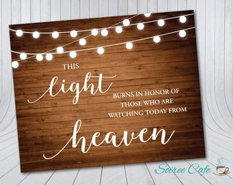 Wedding Reception Wood In Memory Sign {Digital File} - Light for those in Heaven sign