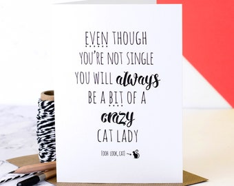 Crazy Cat Lady Card; Fun Card For Her; Friendship Card; Friend Card; Birthday Card For Friend; Valentines Card For Cat Lover; GC515