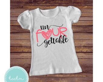 un Four gettable 4 year old shirt | Girls unforgettable Shirt | four year old shirt