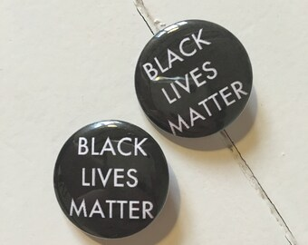 BLACK LIVES MATTER Pinback Button (31mm)