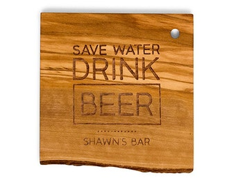 Personalized Wooden Coasters - Save Water Drink Beer - Man Cave - Beer Lover - Groomsman Gift - Gifts for Him - Craft Beer Lover