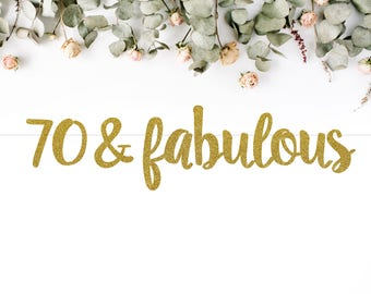 70 & FABULOUS (S7) - birthday banner / seventy / 70th / seventieth party / photobooth / backdrop / decor
