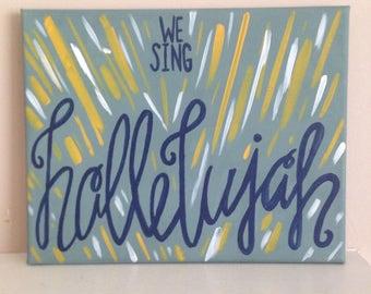 We sing hallelujah, canvas painting