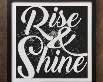 Rise And Shine, Funny- morning quote- Framed Art Print ART78